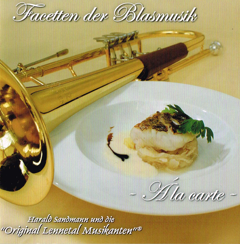 Facetten der Blasmusik - Á la carte (2009)